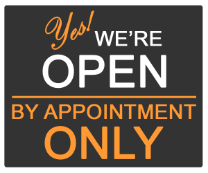 Yes, We're Open by Appointment Only